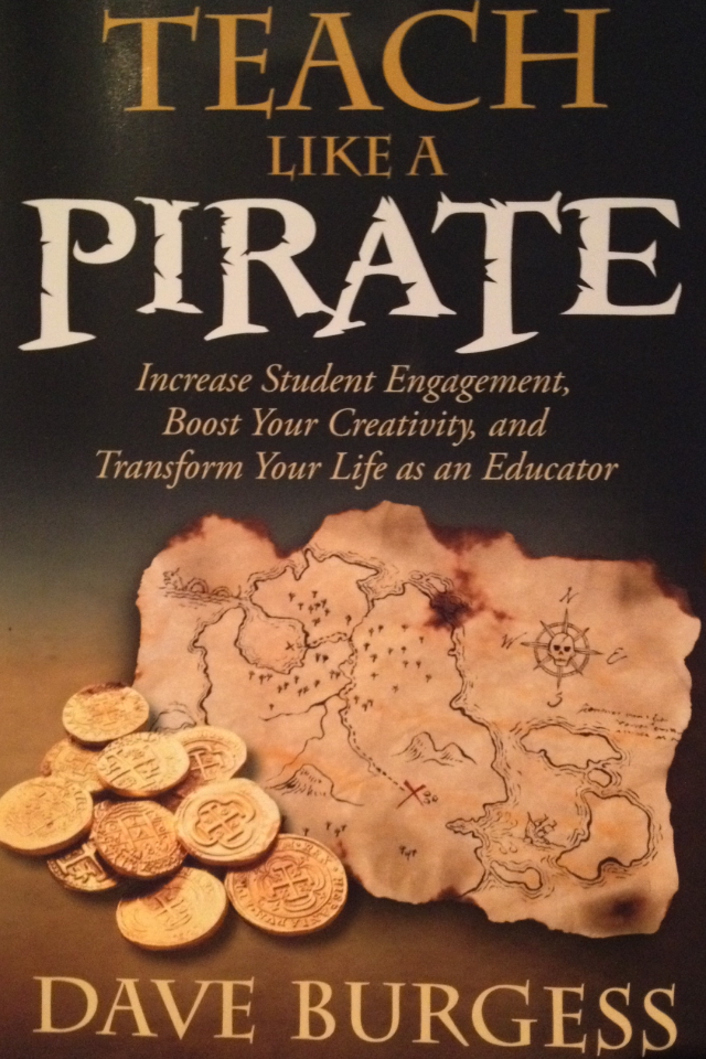 Teach Like A Pirate – Part 2