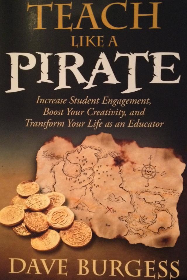 Teach Like A Pirate – Part 2